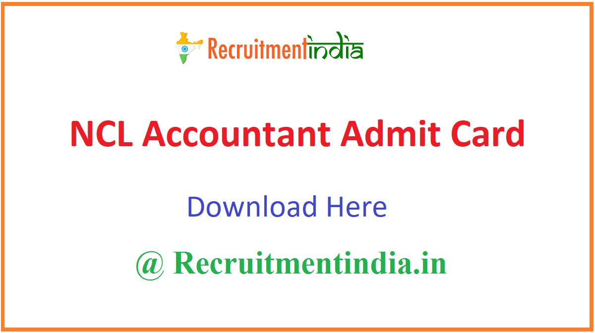 NCL Accountant Admit Card