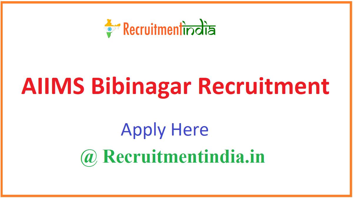 AIIMS Bibinagar Recruitment