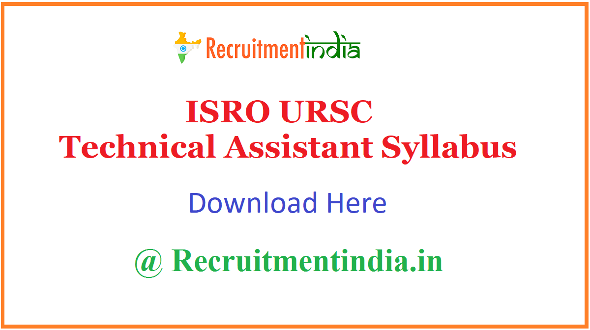 ISRO URSC Technical Assistant Syllabus