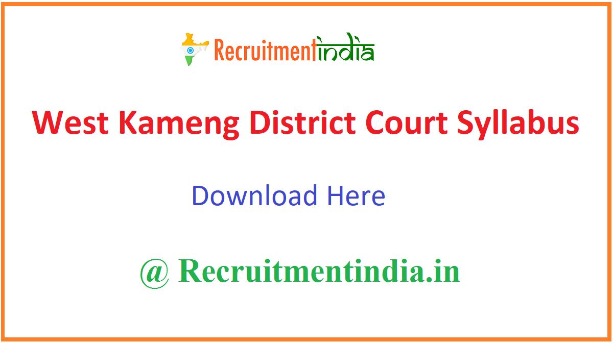 West Kameng District Court Syllabus