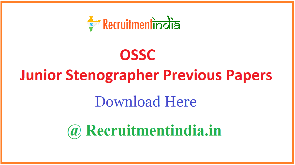 OSSC Junior Stenographer Previous Papers