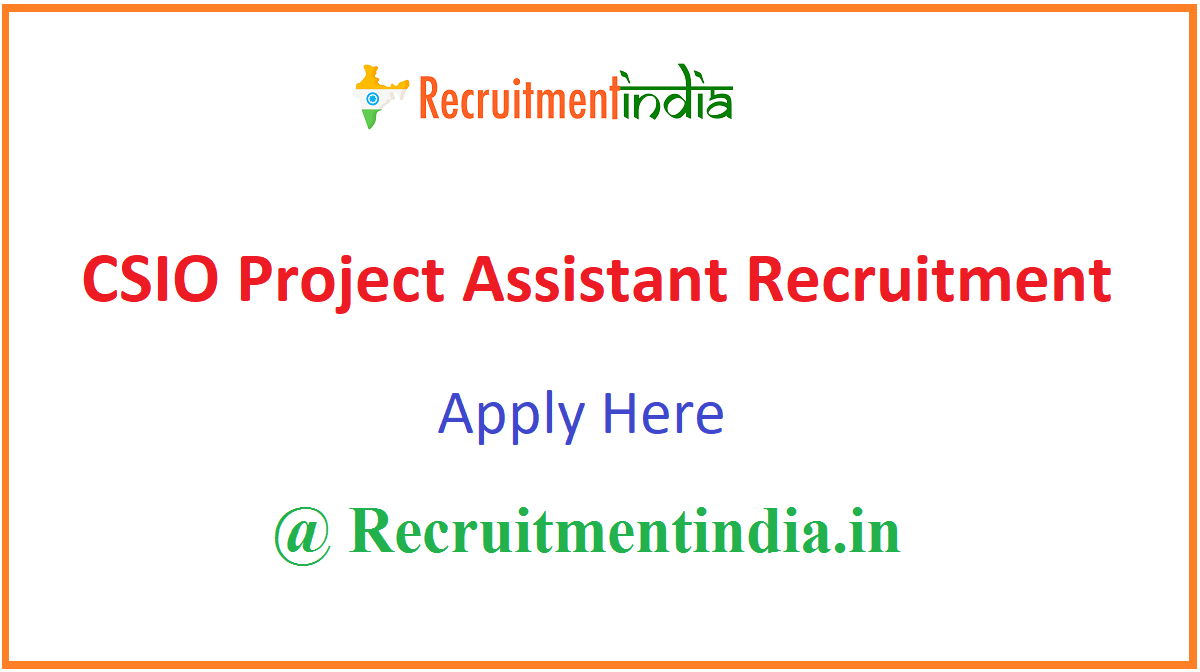 CSIO Project Assistant Recruitment