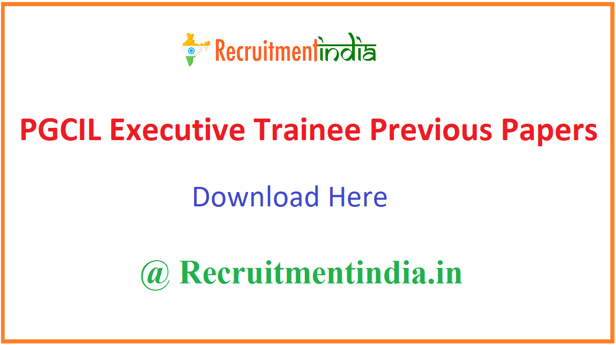 PGCIL Executive Trainee Previous Papers