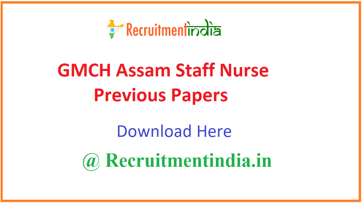 GMCH Assam Staff Nurse Previous Papers