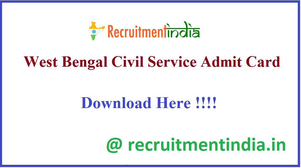West Bengal Civil Service Admit Card