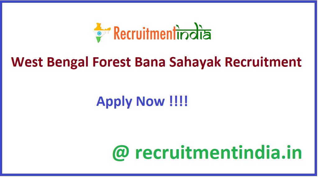 West Bengal Forest Bana Sahayak Recruitment