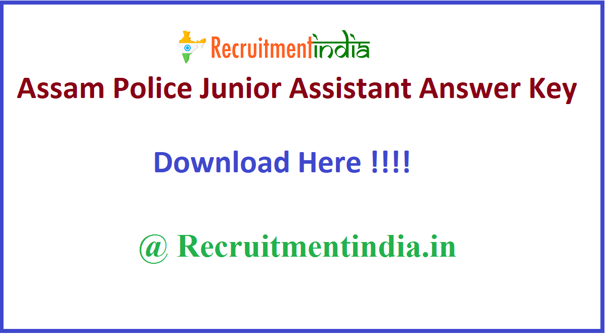 Assam Police Junior Assistant Answer Key