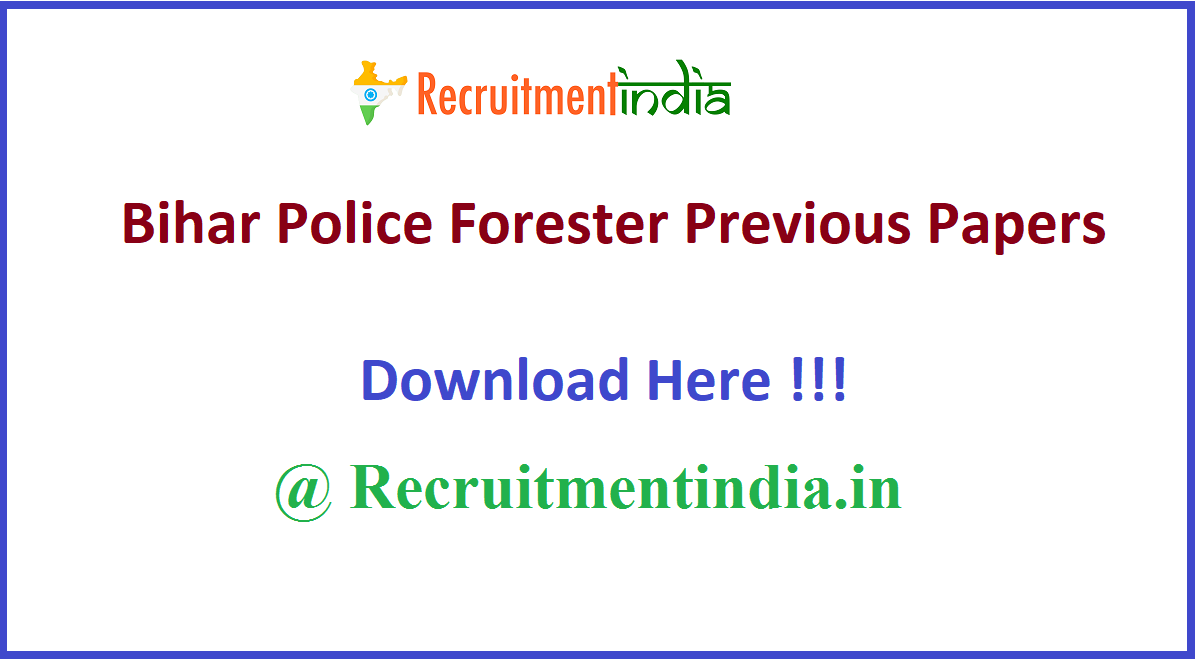 Bihar Police Forester Previous Papers