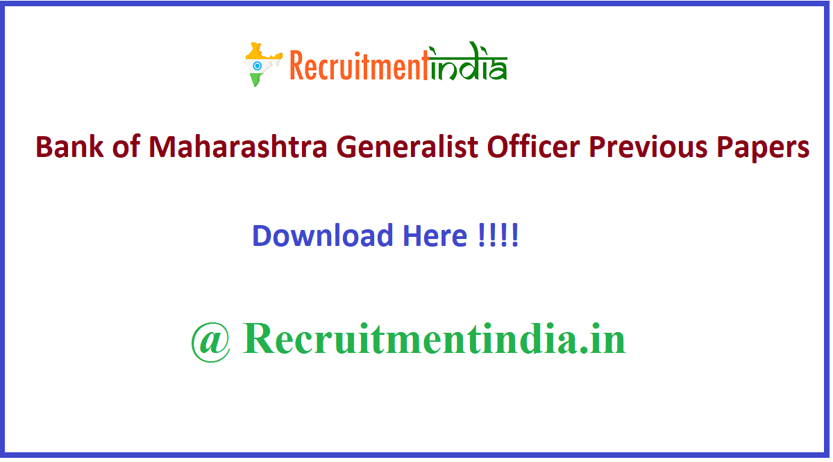 Bank of Maharashtra Generalist Officer Previous Papers