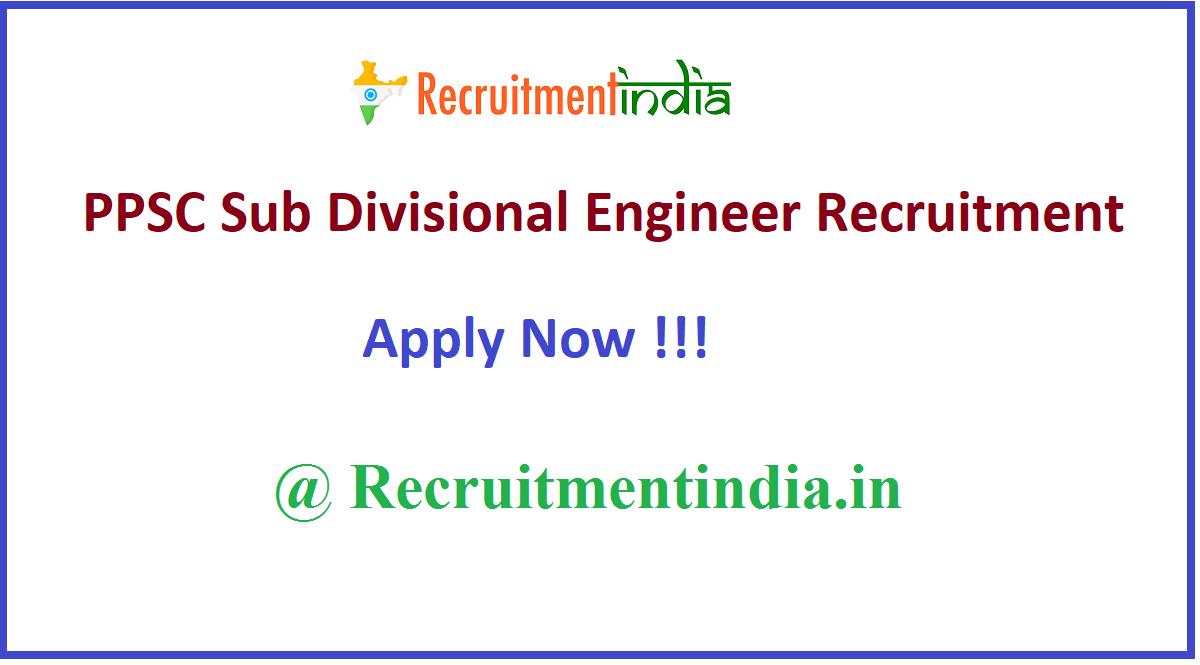 PPSC Sub Divisional Engineer Recruitment
