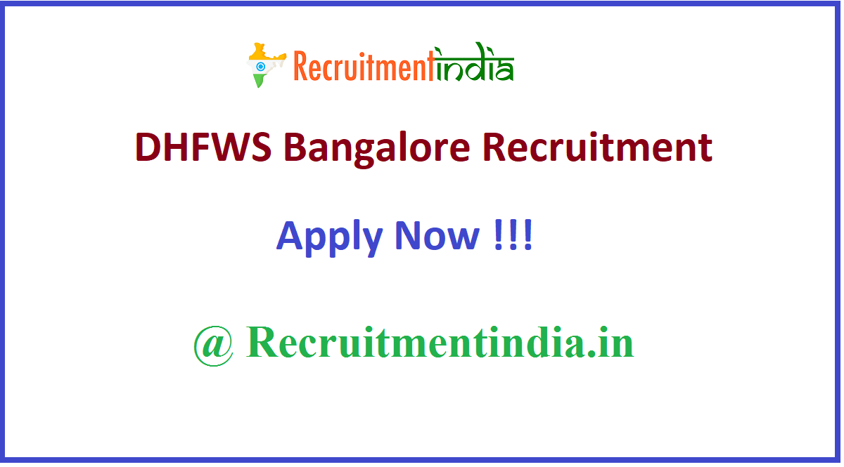 DHFWS Bangalore Recruitment
