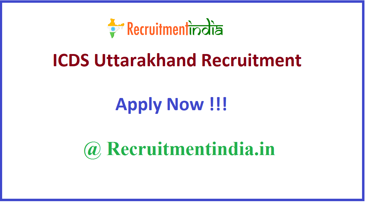 ICDS Uttarakhand Recruitment