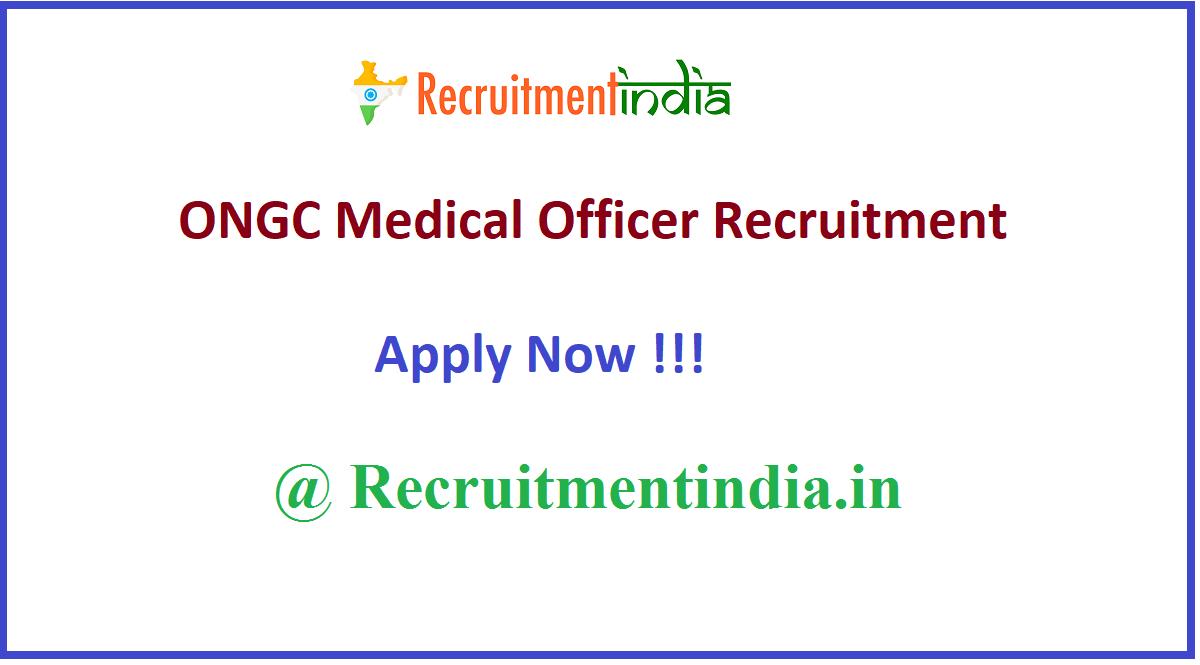 ONGC Medical Officer Recruitment