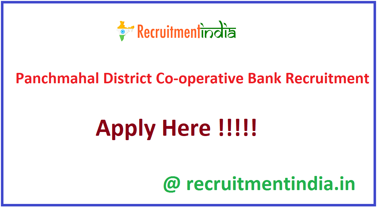 Panchmahal District Co-operative Bank Recruitment