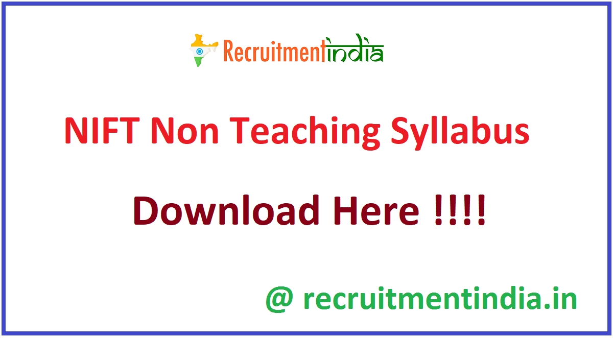 NIFT Non Teaching Syllabus