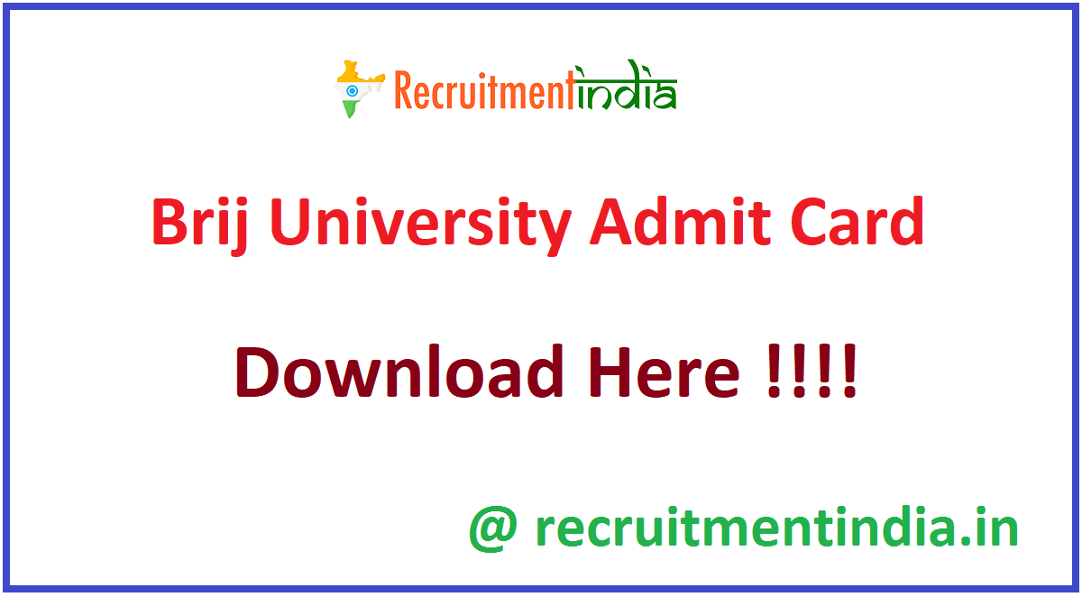 Brij University Admit Card