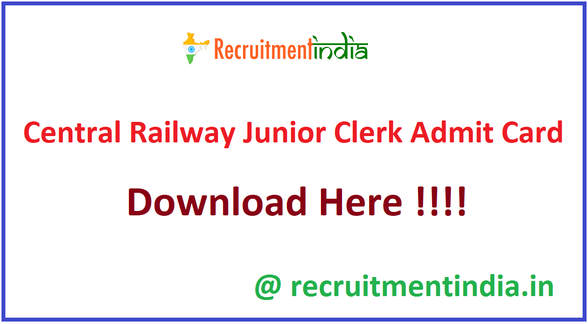 Central Railway Junior Clerk Admit Card