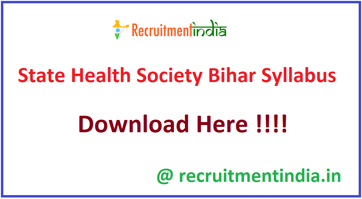 State Health Society Bihar Syllabus