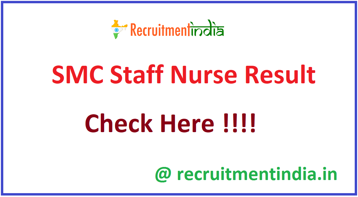 SMC Staff Nurse Result