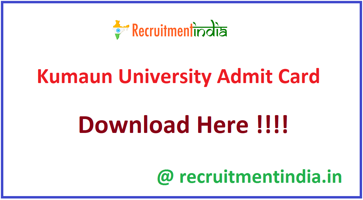 Kumaun University Admit Card