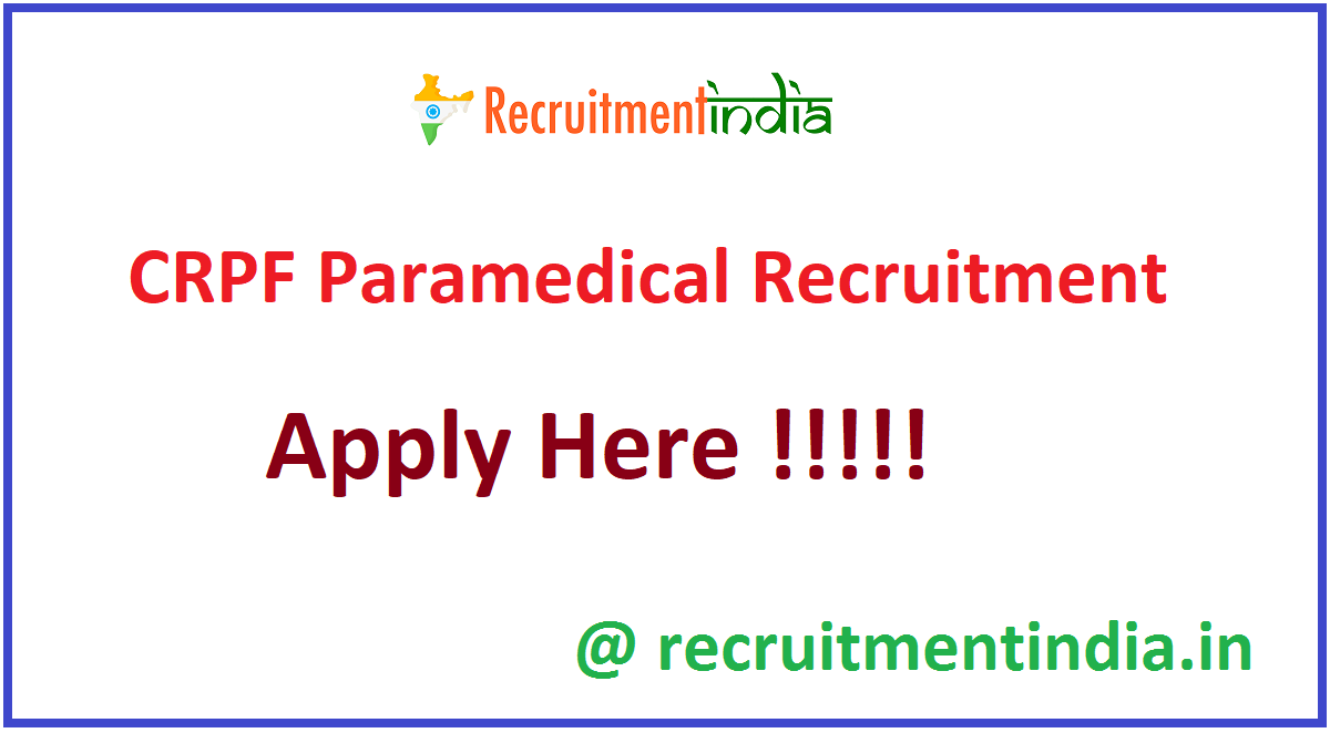 CRPF Paramedical Recruitment