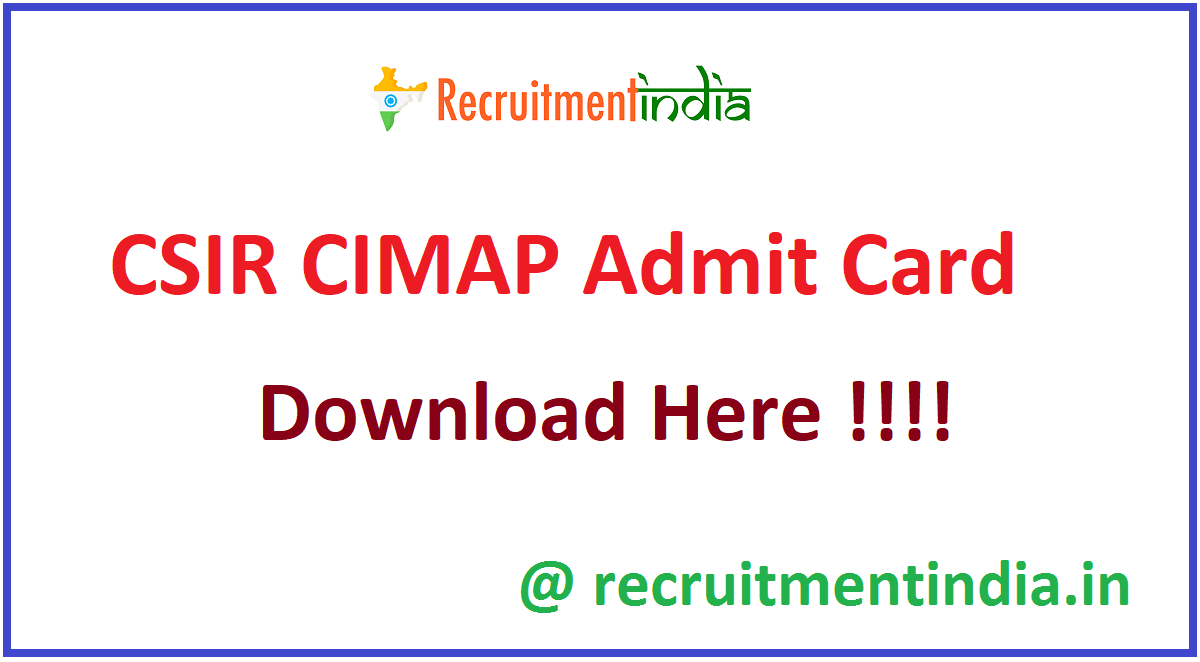 CSIR CIMAP Admit Card