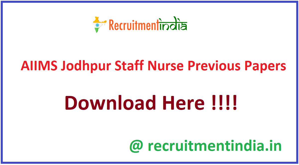 AIIMS Jodhpur Staff Nurse Previous Papers