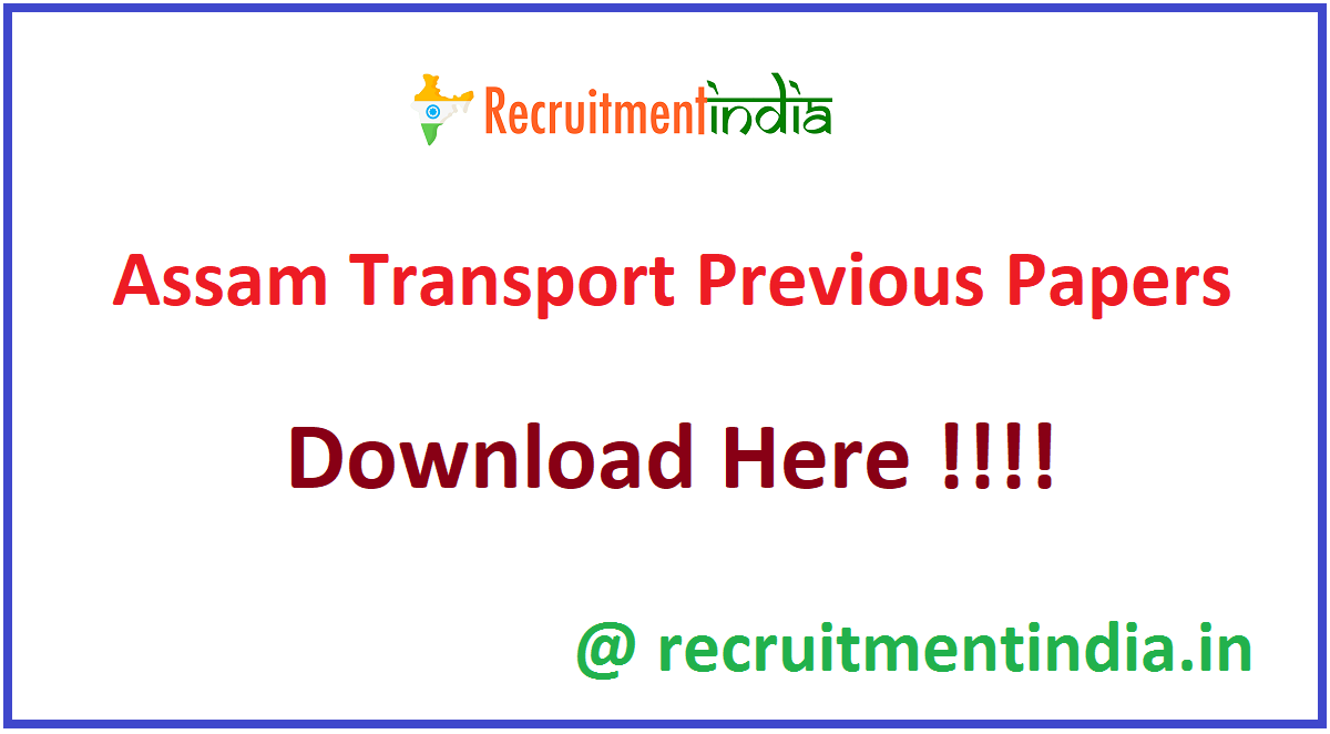 Assam Transport Previous Papers