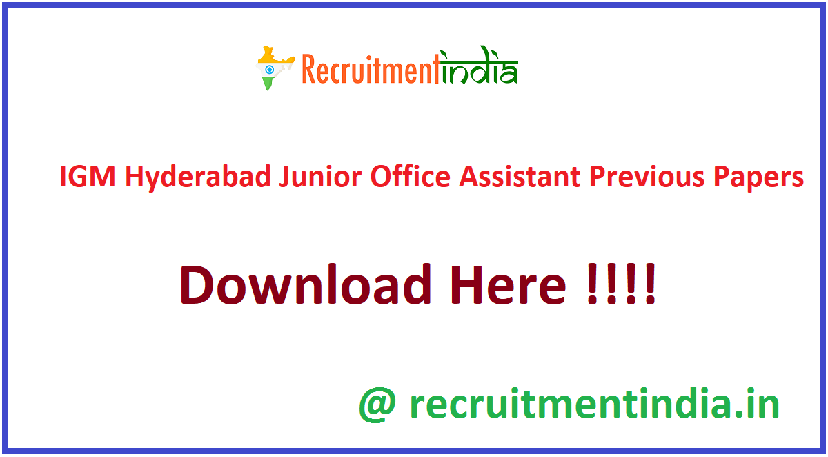 IGM Hyderabad Junior Office Assistant Previous Papers