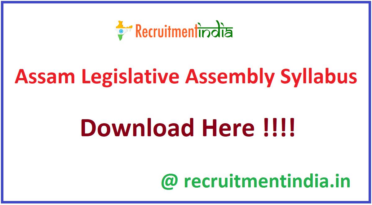 Assam Legislative Assembly Syllabus