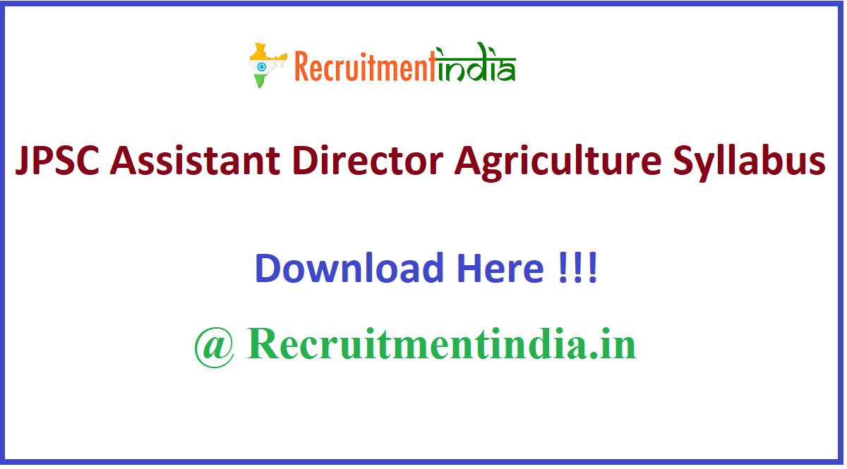 JPSC Assistant Director Agriculture Syllabus