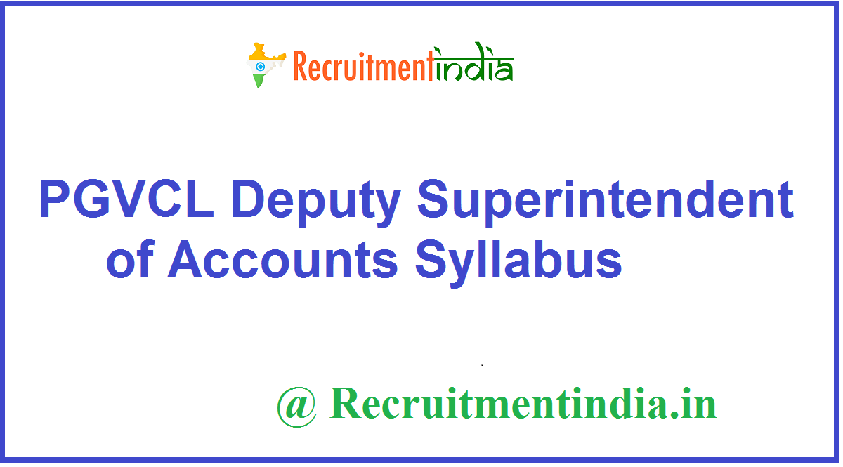 PGVCL Deputy Superintendent of Accounts Syllabus