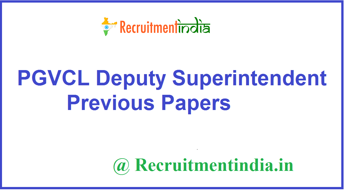 PGVCL Deputy Superintendent Previous Papers