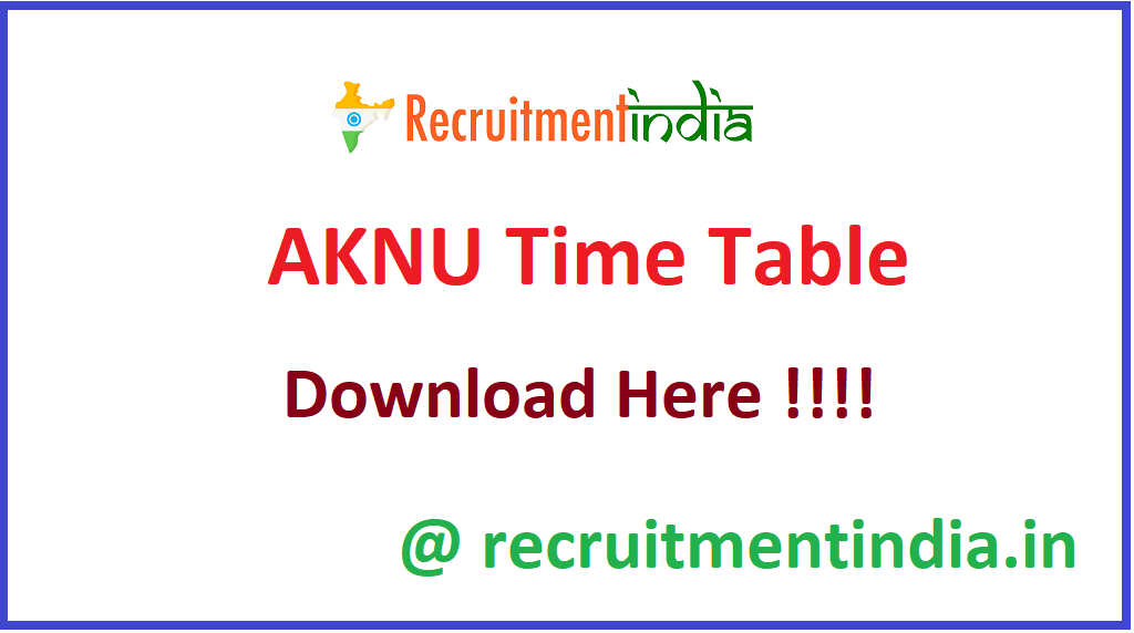 AKNU Time Table