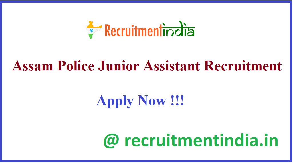 Assam Police Junior Assistant Recruitment
