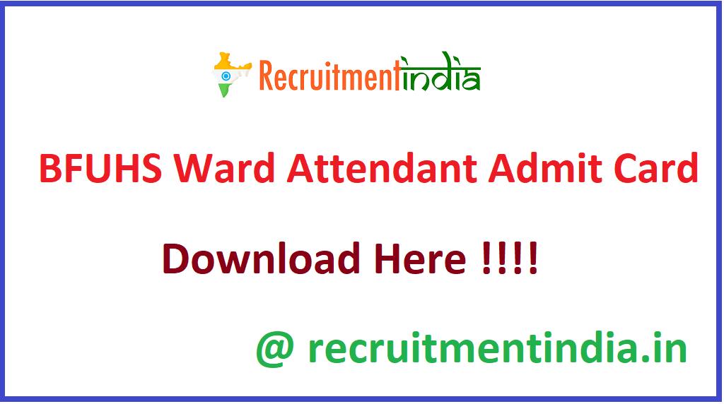 BFUHS Ward Attendant Admit Card