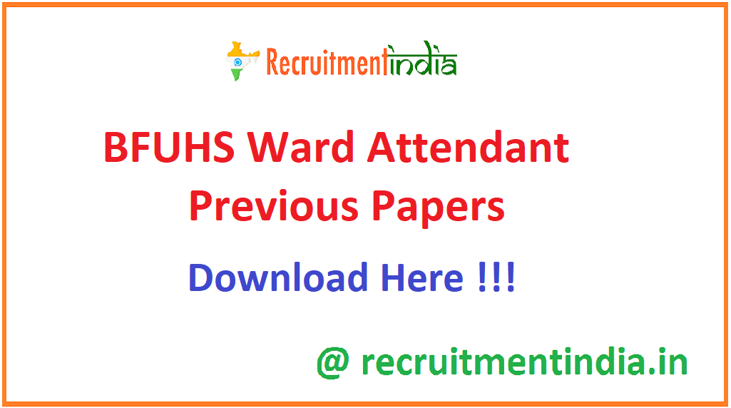BFUHS Ward Attendant Previous Papers