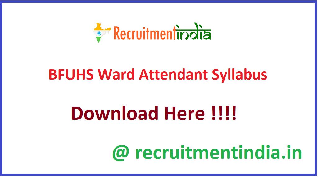 BFUHS Ward Attendant Syllabus