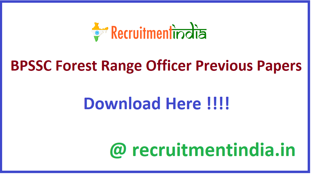 BPSSC Forest Range Officer Previous Papers