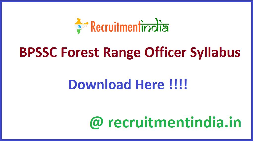 BPSSC Forest Range Officer Syllabus