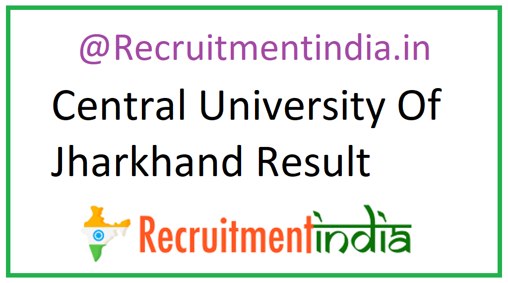 Central University Of Jharkhand Result