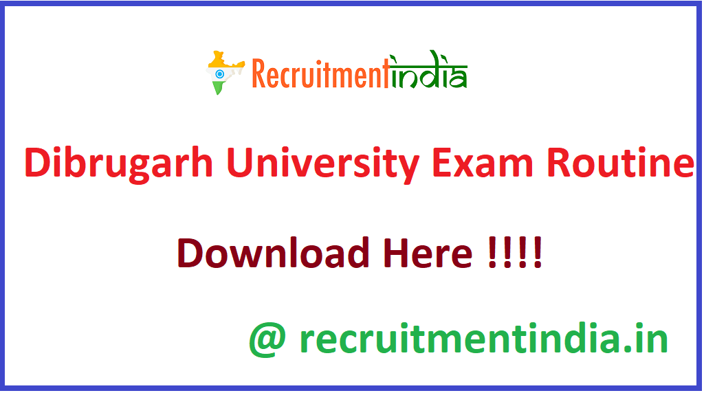 Dibrugarh University Exam Routine
