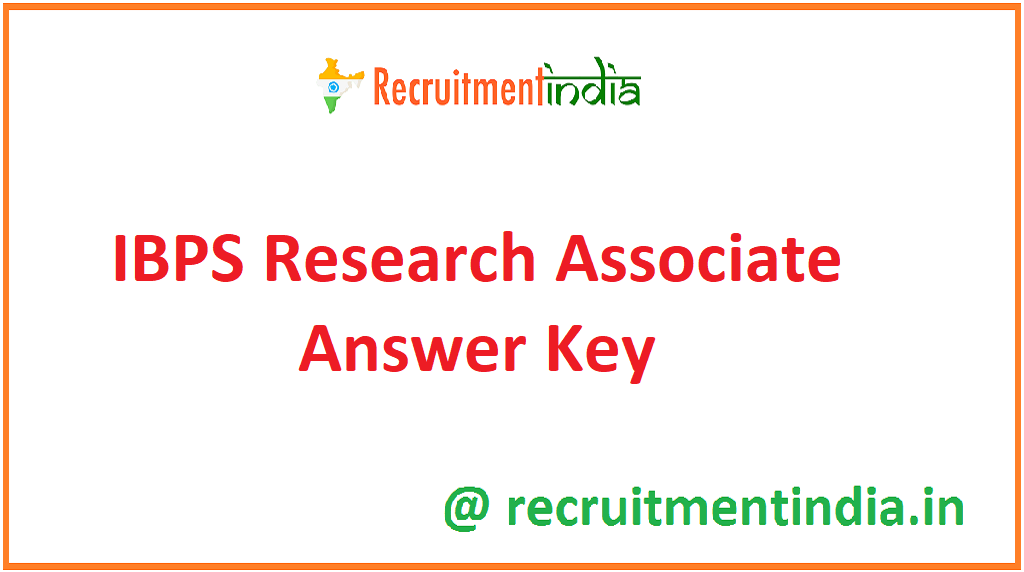IBPS Research Associate Answer Key