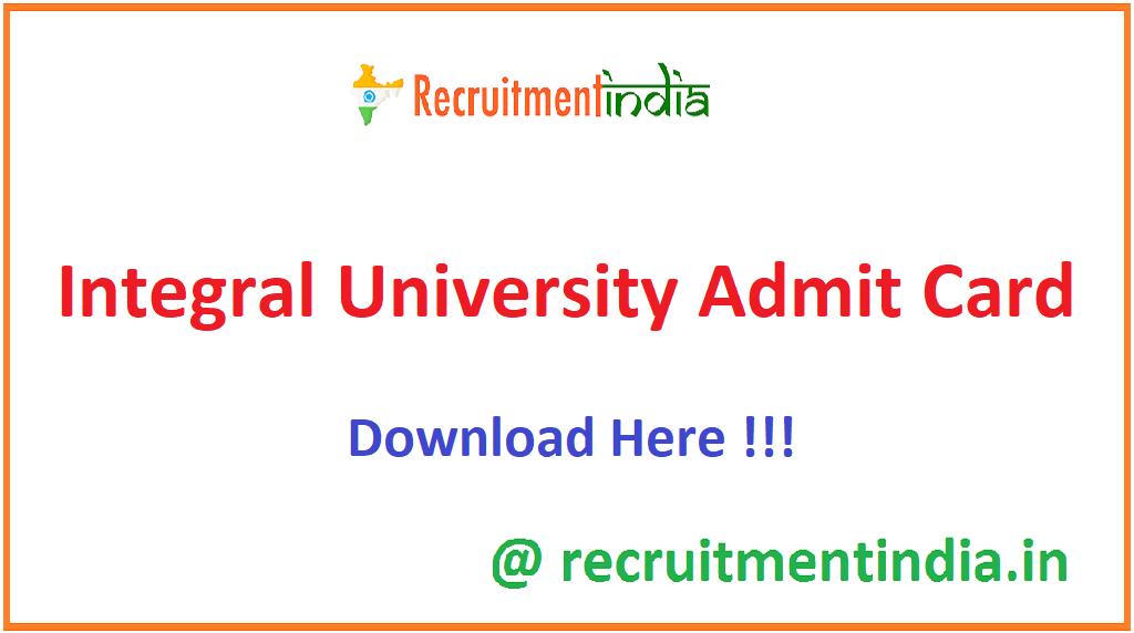 Integral University Admit Card