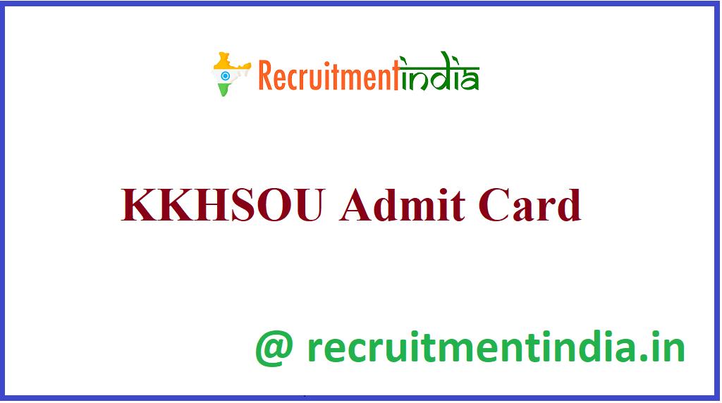 KKHSOU Admit Card