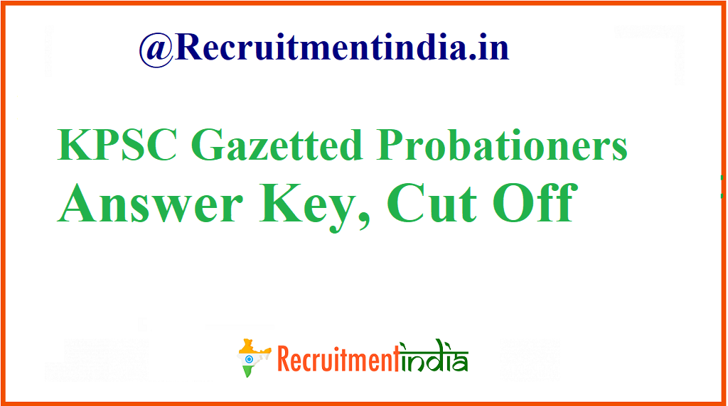 KPSC Gazetted Probationers Answer Key