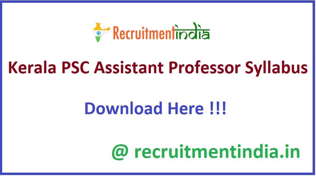Kerala PSC Assistant Professor Syllabus