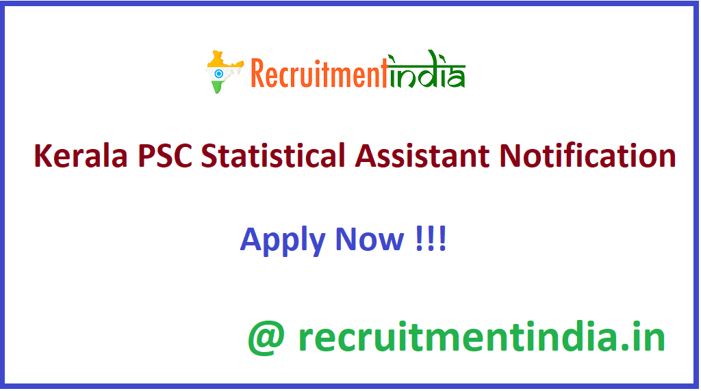 Kerala PSC Statistical Assistant Notification