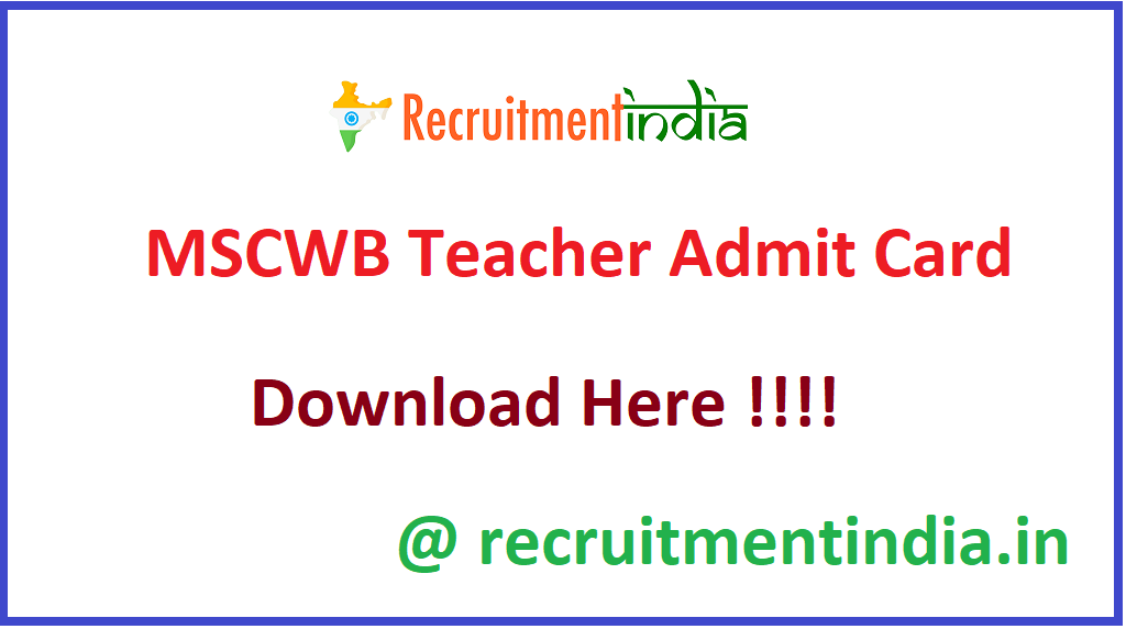 MSCWB Teacher Admit Card
