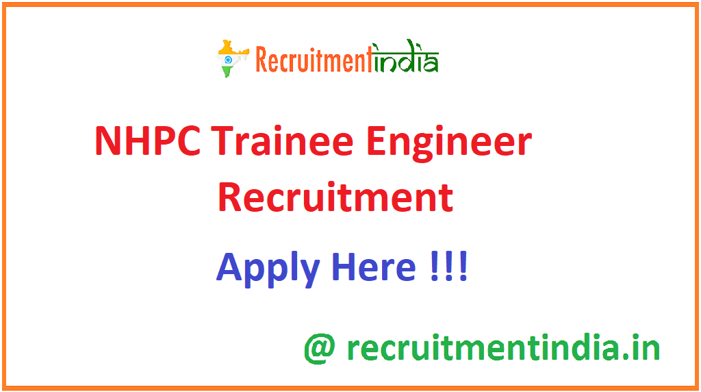 NHPC Trainee Engineer Recruitment